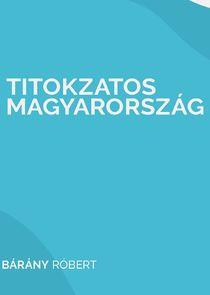 Titokzatos Magyarország