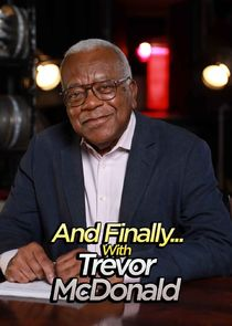 And Finally… with Trevor McDonald