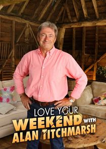 Love Your Weekend with Alan Titchmarsh-48178