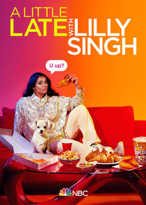 A Little Late with Lilly Singh-39823