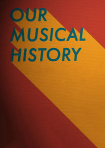 Our Musical History