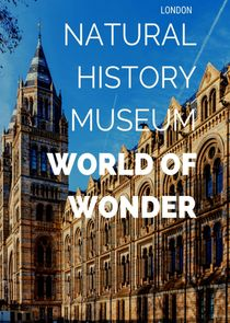 Natural History Museum: World of Wonder