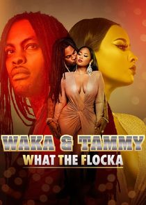 Waka & Tammy: What The Flocka-45141