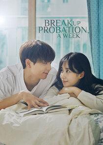 Breakup Probation, A Week-52249