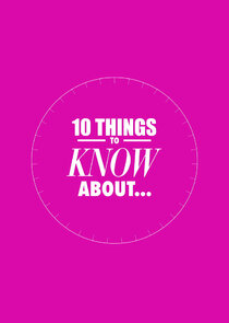 10 Things to Know About-22042