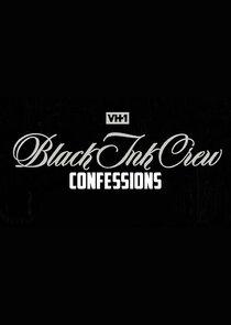 Black Ink Crew: Confessions