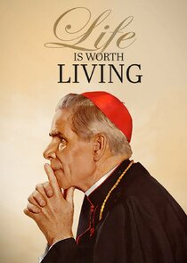 Life is Worth Living with Bishop Fulton J. Sheen
