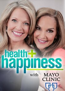 Health + Happiness with Mayo Clinic
