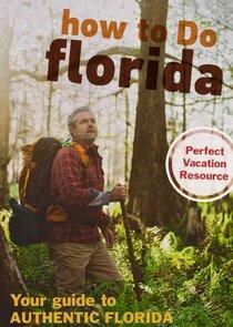 How to Do Florida