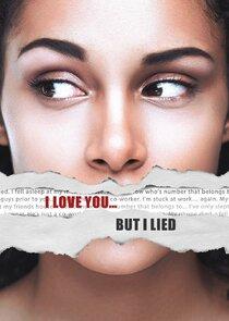 I Love You... But I Lied