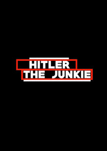 Hitler the Junkie-622