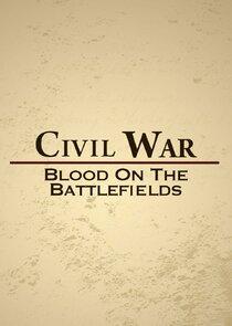 Civil War: Blood on the Battlefields