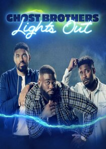 Ghost Brothers: Lights Out