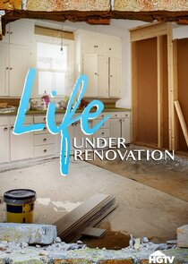 Life Under Renovation