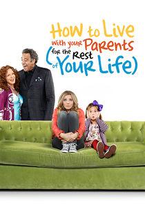 Как прожить с родителями всю оставшуюся жизнь