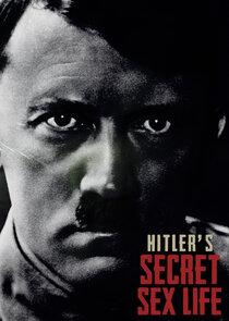 Hitler's Secret Sex Life