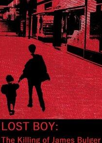 Lost Boy: The Killing of James Bulger