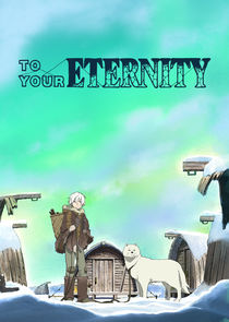 To Your Eternity-49069