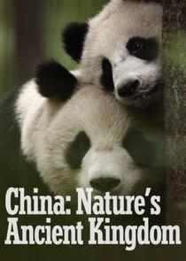 China: Nature's Ancient Kingdom