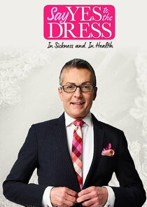 Say Yes to the Dress: In Sickness and In Health