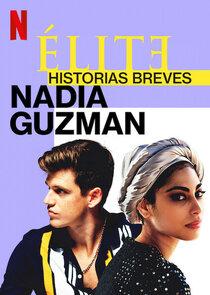 Élite Historias Breves: Nadia Guzmán-53629