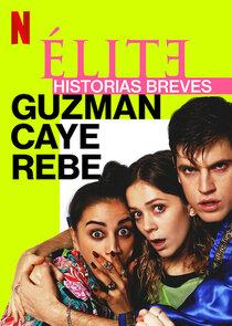 Élite Historias Breves: Guzmán Caye Rebe