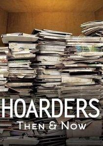Hoarders: Then & Now