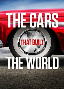 The Cars That Built the World-52993