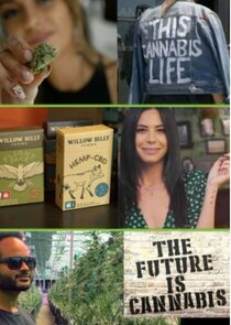 The Future Is Cannabis