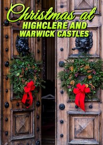 Christmas at Highclere and Warwick Castles