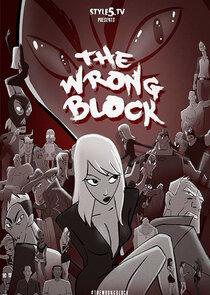 The Wrong Block