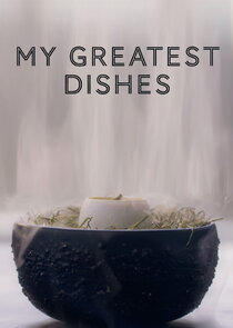 My Greatest Dishes