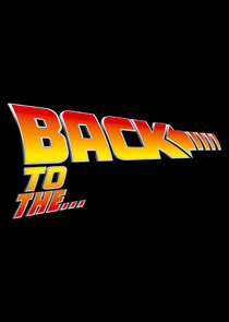 Back to the...