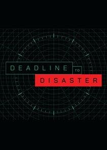 Deadline to Disaster-53889