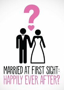Married at First Sight: Happily Ever After