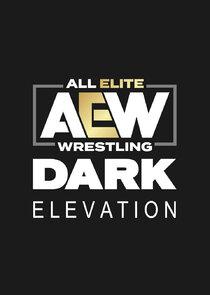AEW Dark: Elevation-51979