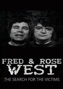 Fred and Rose West: The Search for the Victims