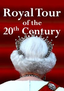 A Royal Tour of the 20th Century-43296