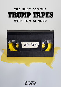 The Hunt for the Trump Tapes with Tom Arnold-33896