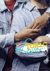 My Toxic Lover The Series