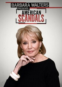 Barbara Walters Presents American Scandals