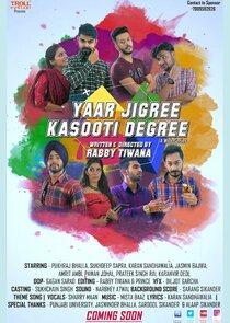 Yaar Jigree Kasooti Degree