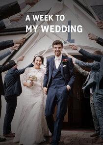 A Week to My Wedding