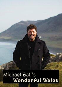Michael Ball's Wonderful Wales