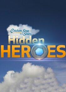 Chicken Soup for the Souls Hidden Heroes
