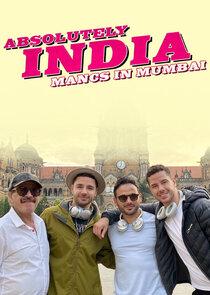 Absolutely India: Mancs in Mumbai