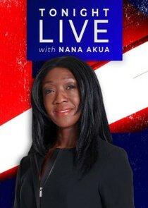 Tonight Live with Nana Akua