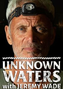 Unknown Waters with Jeremy Wade-54879