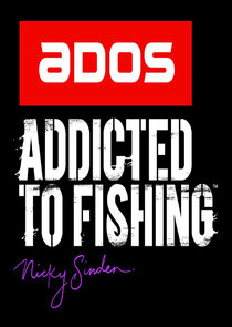 ADOS Addicted to Fishing