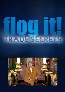Flog It: Trade Secrets